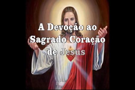 Devoção ao Sagrado Coração de Jesus