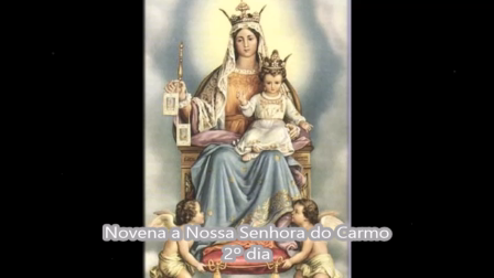 Novena a Nossa Senhora do Carmo - 2° dia
