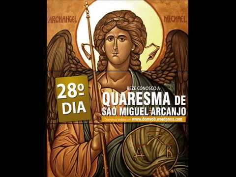 28º Dia da Quaresma de São Miguel Arcanjo
