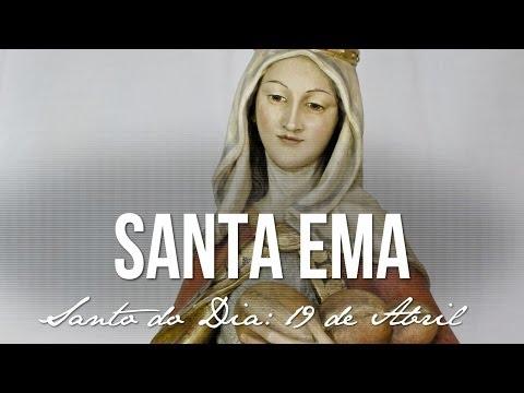19 de Abril / Santo do Dia - Santa Ema
