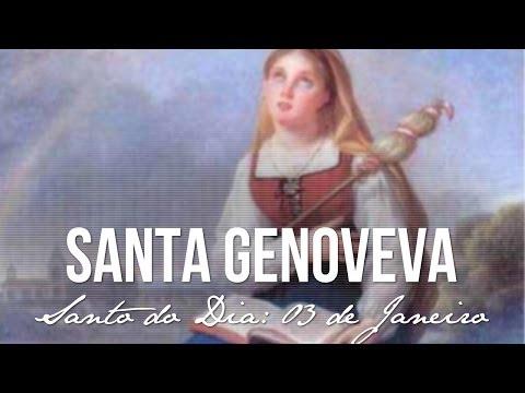 03 de Janeiro / Santo do Dia - Santa Genoveva
