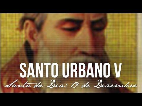 19 de Dezembro / Santo do Dia - Santo Urbano V