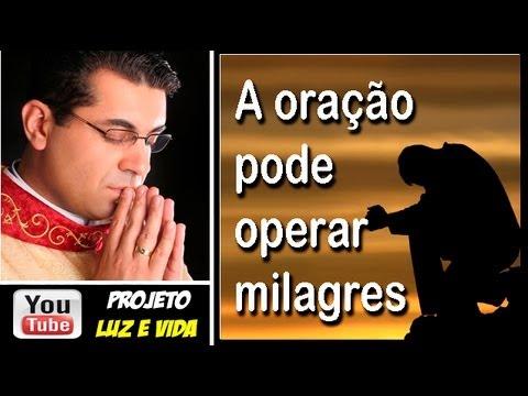 A oração pode operar um milagre na sua vida