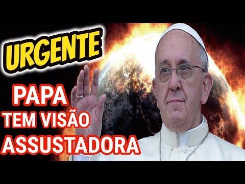 ASSUSTADOR! Papa Francisco teve VISÃO de ARREPIAR
