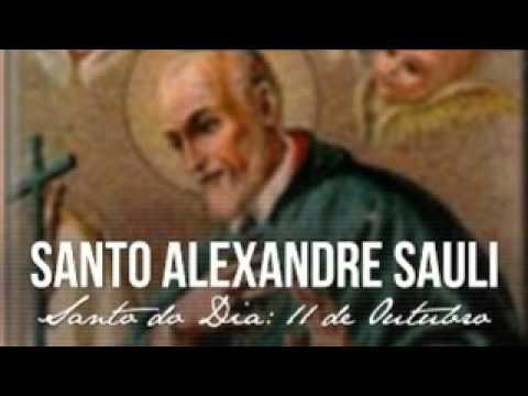 Santo do Dia --11 outubro  Santo Alexandre Sauli - Bispo da Igreja de Aléria