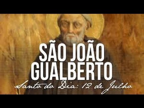 12 de Julho - dia de São João Gualberto
