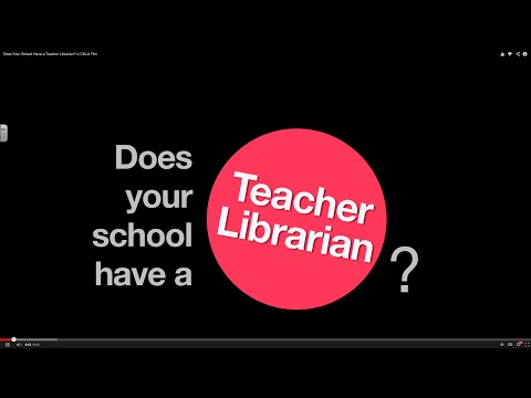 Does Your School Have a Teacher Librarian? A CSLA Film