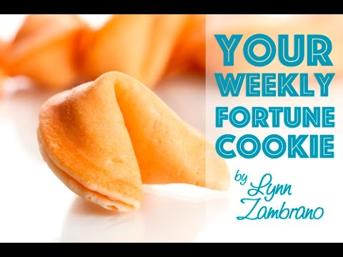 Your Weekly Fortune Cookie With Lynn Zambrano