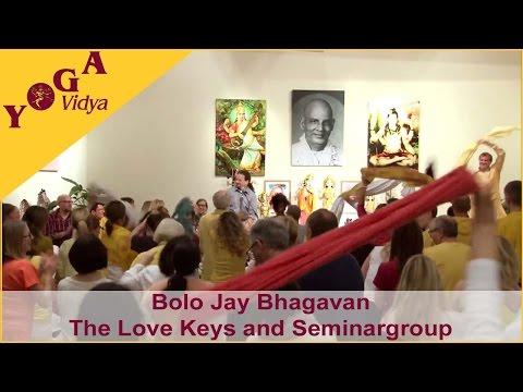 Bolo Jay Bhagavan chanted by the Love Keys