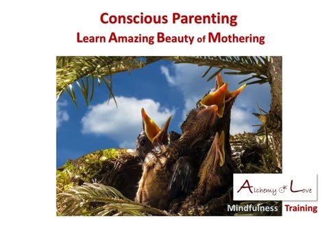 Conscious Parenting: Mothering as Spiritual Quality