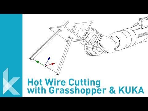 Hot-Wire Cutter with Grasshopper and KUKA Tutorial