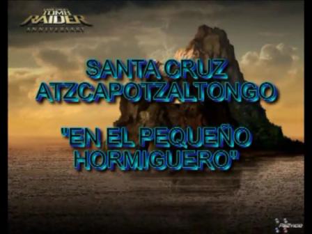 Santa Cruz en el pequeño hormiguero