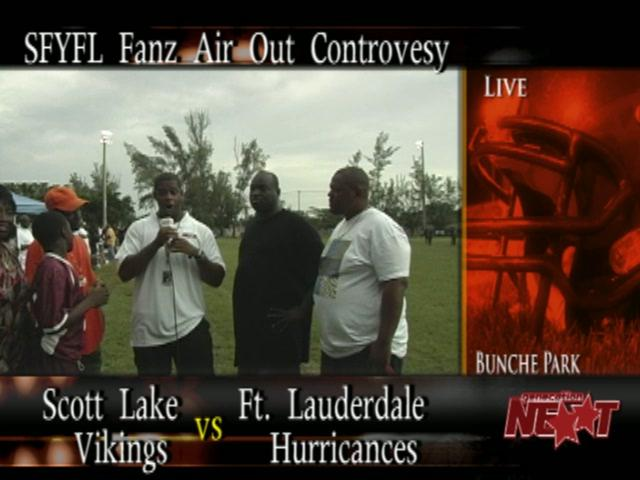 "SFYFL Fanz Air Out Controversy--"" Scott Lake Fanz vs Ft. Lauderdale Fanz"""
