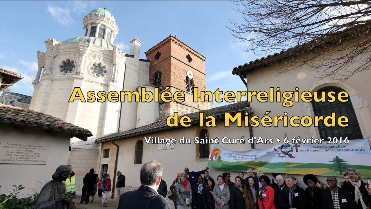 Assemblée Interreligieuse de la Miséricorde, au Village du Saint Curé d'Ars (6.2.2016)