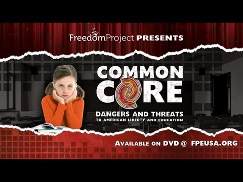Common Core: Dangers And Threats To American Liberty And Education (Original)