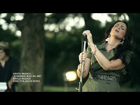 """Krista Branch """"Remember Who We Are"""" Official Video"""