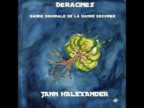 Jann Halexander 'Yël Chagall et Galahan, pour la Vie'  B.O de la B.D 'Déracinés'