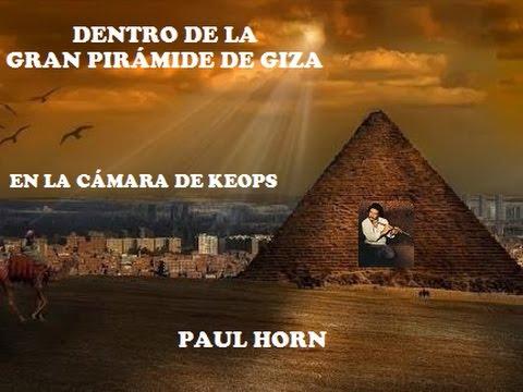 1 Paul Horn - Dentro de la Gran Pirámide