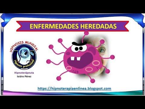 Las enfermedades se heredan - Hipnosis mundial - Isidro Pérez