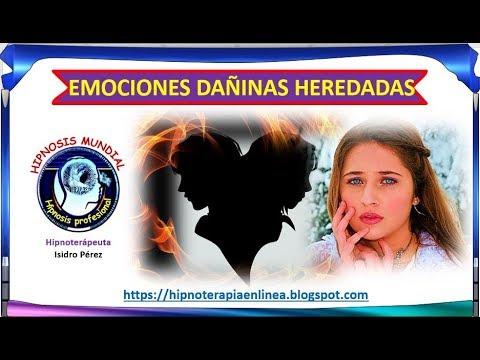 Las emociones dañinas se heredan - Hipnosis mundial - Isidro Pérez