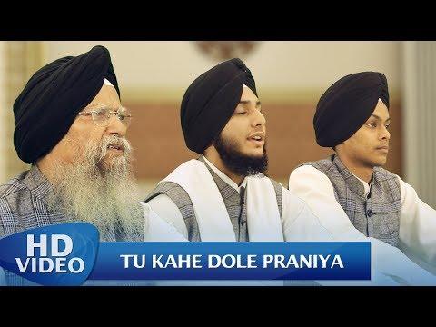Tu Kahe Dole Praniya - Bhai Prabhjot Singh Ji , Bh Bachitar Singh Ji Jagadhri Wale | Amritt Saagar