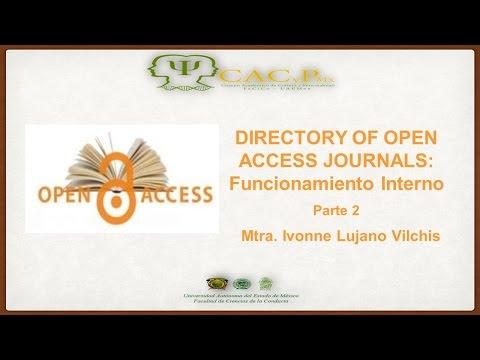 CACyPMx. DOAJ: funcionamiento interno. Mtra. Ivonne Lujano Vilchis. (Parte 2)