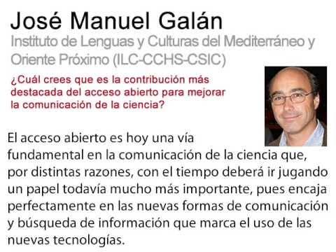 Digital.CSIC (divulgación): testimonios CSIC sobre el Acceso Abierto. José Manuel Galán