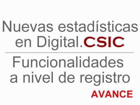 Digital.CSIC: avance nuevo módulo de estadísticas. Funcionalidades a nivel de registro