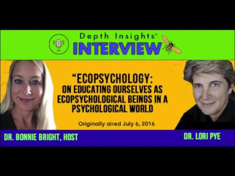 Ecopsychology: On Educating Ourselves as Ecopsychological Beings (Audio)