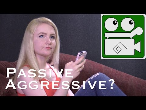 Passive Aggressive? Know it, Deal with it. Mind Your Mind: Vinculo Productions
