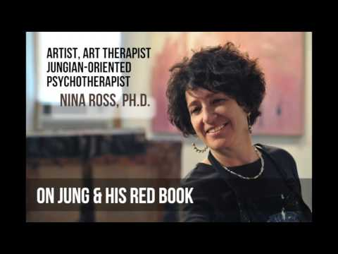 Nina Ross, Ph.D., on Jung's Red Book