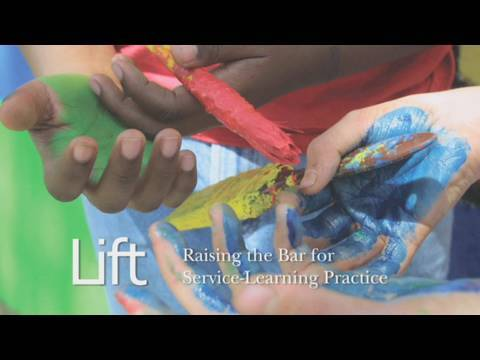 Lift: Raising the Bar for Service-Learning Practice