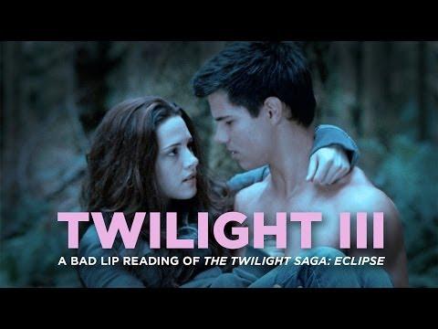 TWILIGHT III - A Bad Lip Reading