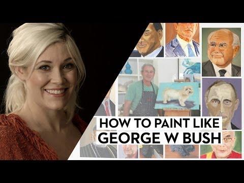 How to Paint Like George W. Bush