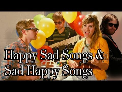 Happy Sad Songs & Sad Happy Songs