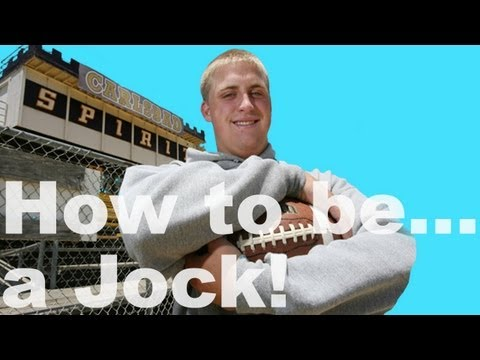 How To Be a Jock