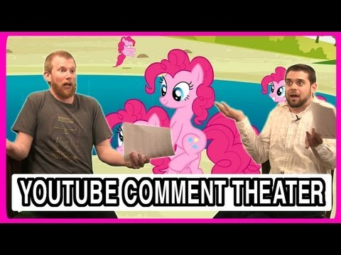 My Little Pony - YouTube Comment Theater