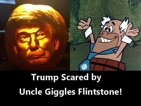 Trump Scared by Uncle Giggles Flintstone