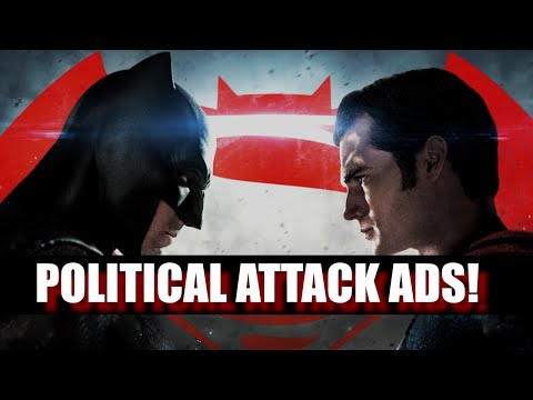 Batman V Superman Political Attack Ads