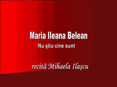 RVR - Maria Ileana Belean - Nu ştiu cine sunt - recită Mihaela Ilaşcu