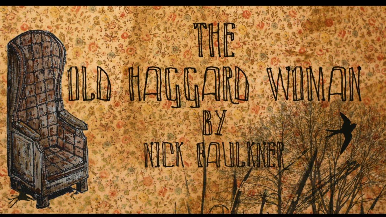 The Old Haggard Woman
