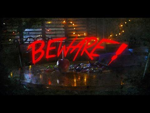 BEWARE! – (A Halloween Trick)