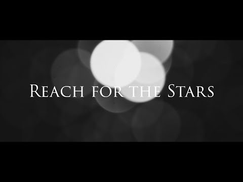 Reach for the stars(Sight & sound entry)