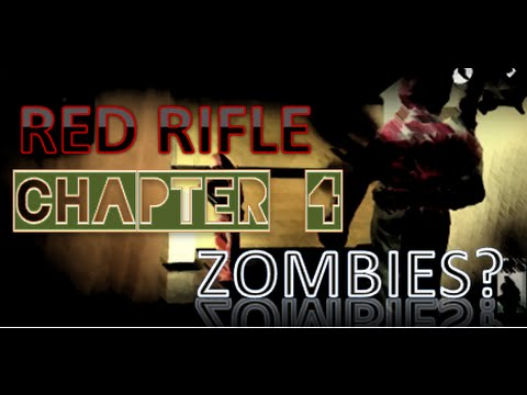 RED RIFLE CHAPTER 4 First season (BETA)