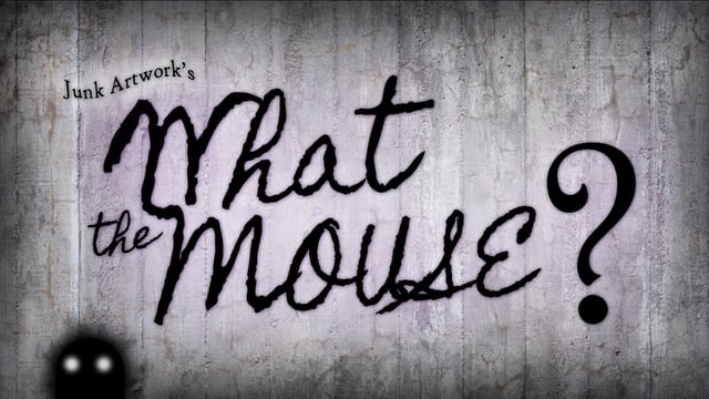 "Taking a look at my upcoming film project ""What The Mouse?"" by Junk Productions"