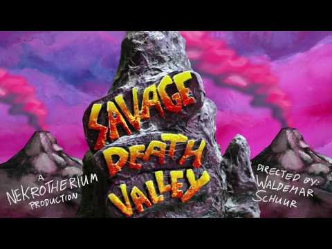 SAVAGE DEATH VALLEY - Teaser