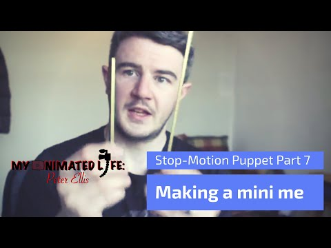 Making a Stop Motion Puppet Part 7