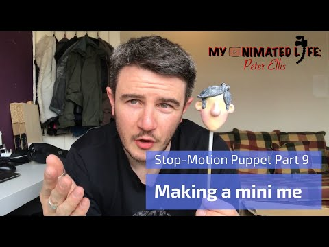 Making a Stop Motion Puppet Part 9