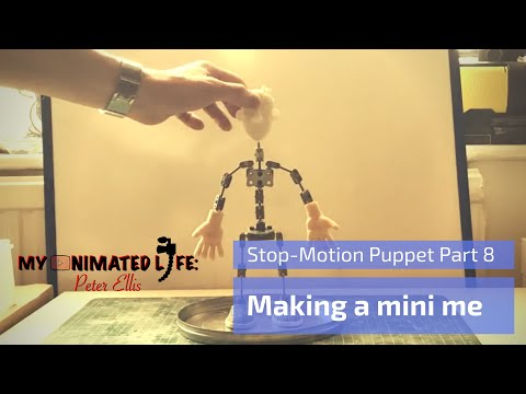 Making a Stop Motion Puppet Part 8