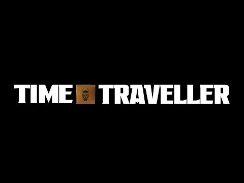 The Time Traveller   Entry 1   Departure